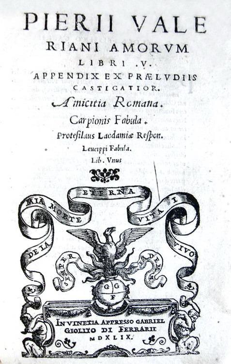 L'Umanesimo in Veneto: Pietro Valeriano - Amorum libri V - Giolito 1549 (rara prima edizione)