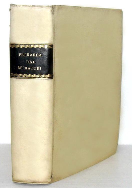 La prima edizione critica dell'opera di Francesco Petrarca: Le rime - Modena 1711 (prima edizione)
