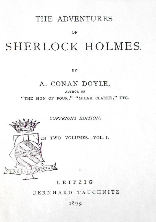 Le opere di Conan Doyle: Collection of British Authors - Liepzig, Tauchnitz, 1891/1907 (35 volumi)