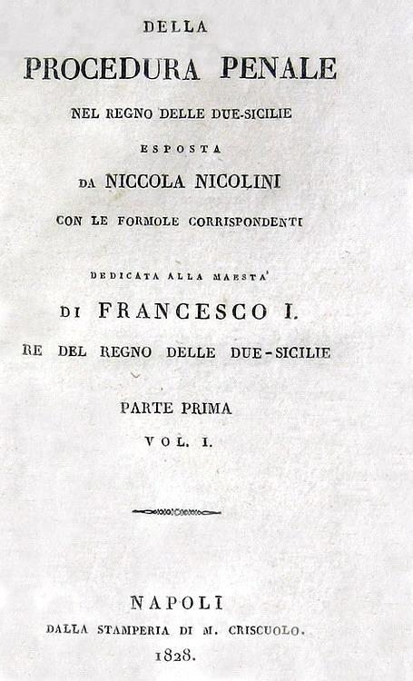 Nicola Nicolini - Della procedura penale nel Regno delle Due Sicilie - 1828/32 (prima edizione)