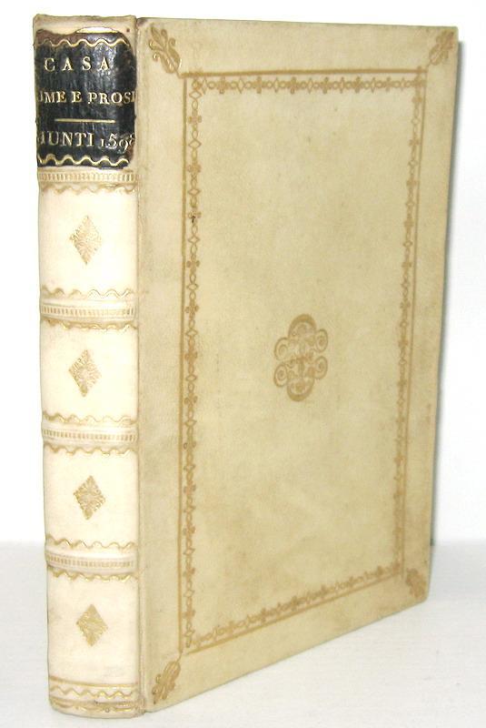 Un classico cinquecentesco: Giovanni Della Casa - Galateo, rime et prose - Firenze, Giunti 1598
