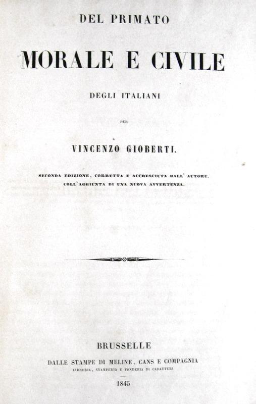 Un classico risorgimentale: Vincenzo Gioberti - Del primato morale e civile degli italiani - 1845