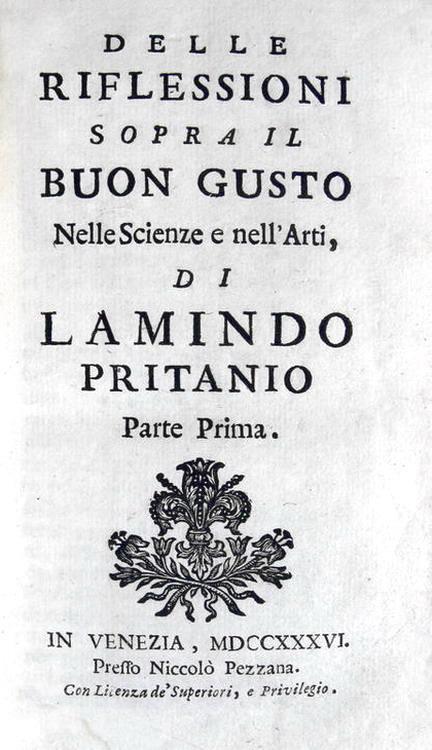 Ludovico Antonio Muratori - Delle riflessioni sopra il buon gusto nelle scienze e nelle arti - 1736