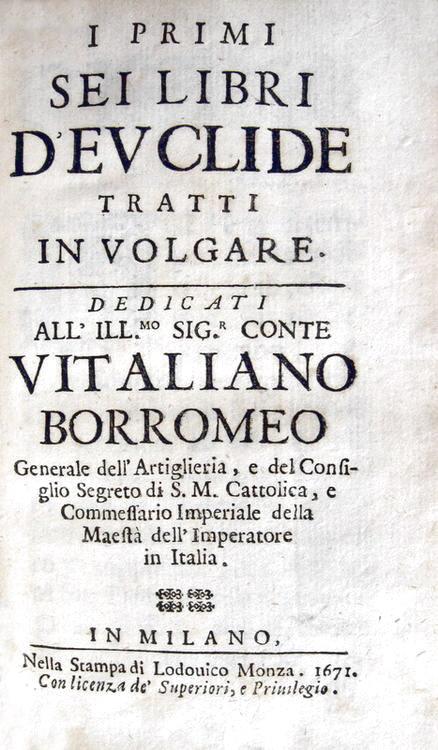 Euclide - I primi sei libri d'Euclide tratti in volgare - 1671