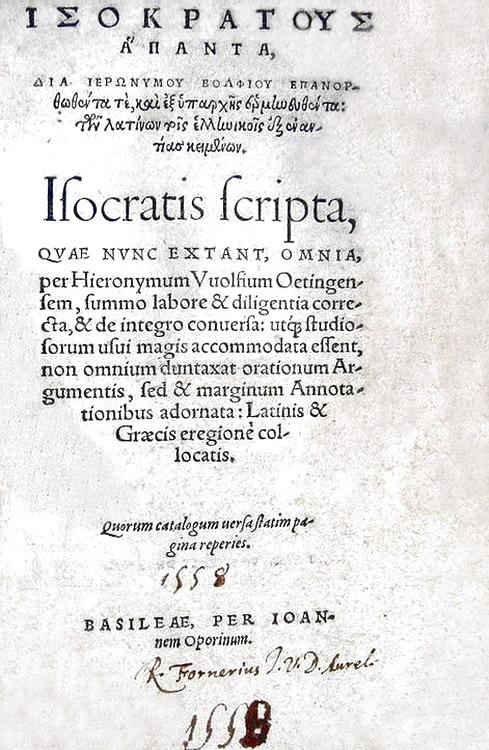 Isocrates - Scripta quae nunc extant omnia, per Hieronymum Vuolfium - Johannes Oporinus 1558