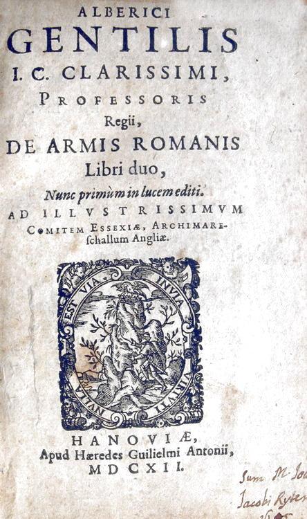 Alberico Gentili - De armis romanis libri duo - Hanoviae 1612