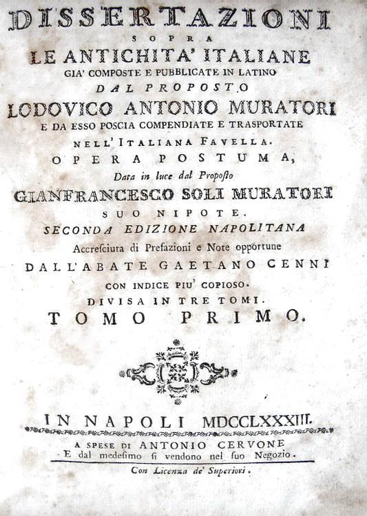 Ludovico Antonio Muratori - Dissertazioni sopra le antichità italiane - 1763
