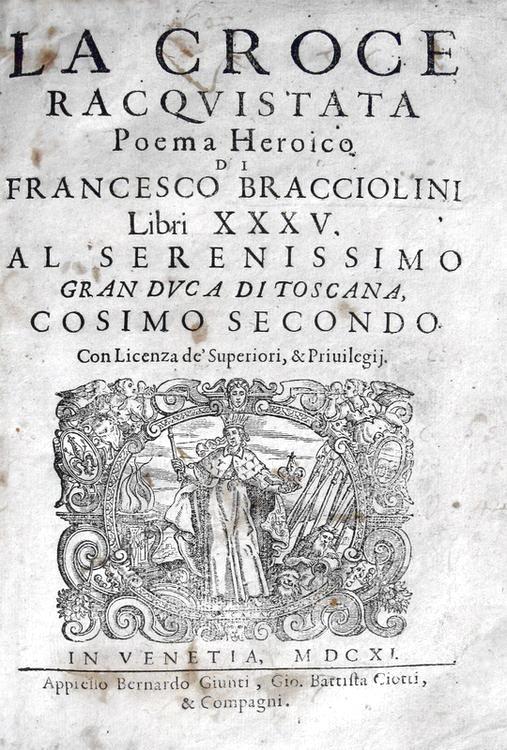Francesco Bracciolini - La croce racquistata - 1611
