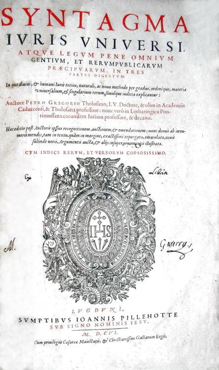 Pierre Gregoire - Syntagma iuris universi - 1606