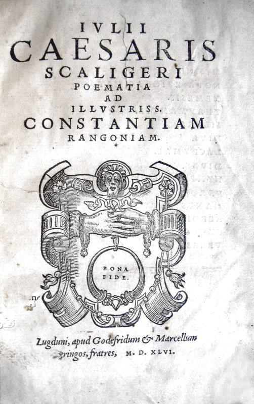 Julius Caesar Scaliger - Poematia ad illustriss. Constantiam Rangoniam - 1546