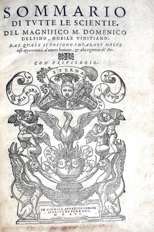 Alfonso de la Torre & Domenico Delfino - Sommario di tutte le scientie - 1556