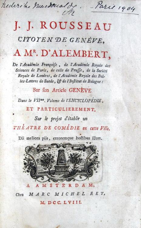 Rousseau - Lettre à Mr. D'Alembert sur le projet d'établir un théatre a Genève - 1758