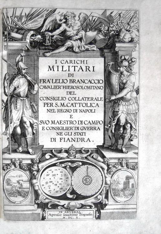 Lelio Brancaccio - I carichi militari - In Anversa 1610
