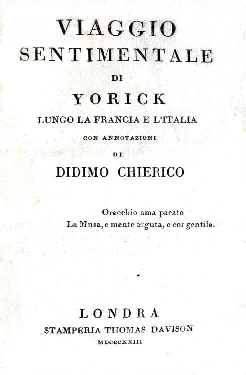 Ugo Foscolo - Laurence Sterne - Viaggio sentimentale di Yorick - Londra 1823
