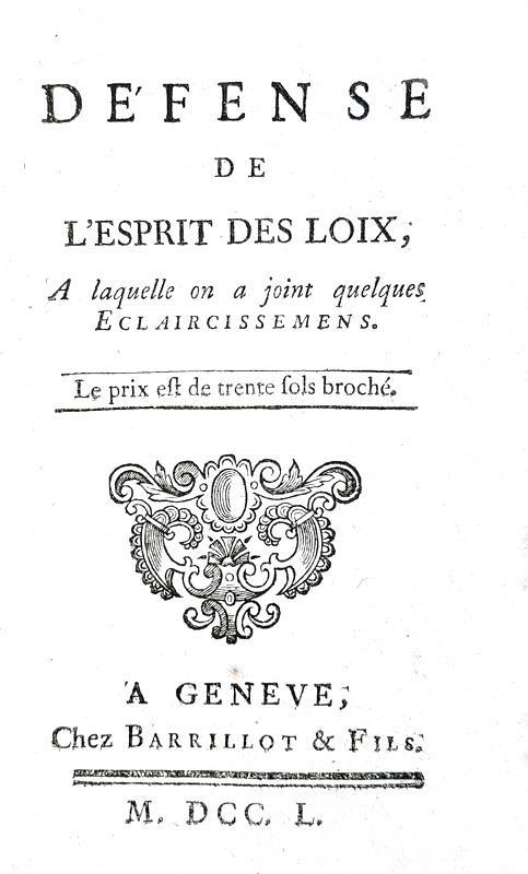 Nel cuore dell'Illuminismo: Montesquieu - Defense de l'Esprit des loix - 1750 (rara prima edizione)