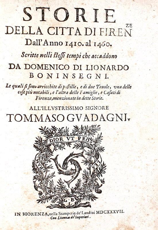 Domenico Boninsegni - Storie della città di Firenze - Landini 1637 (rara prima edizione parziale)