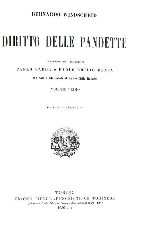 Un classico della Pandettistica tedesca: Bernhard Windscheid - Diritto delle Pandette - Utet 1930