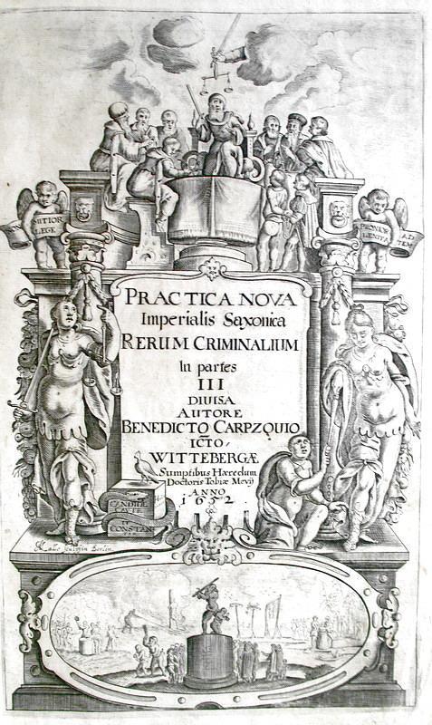 Benedikt Carpzov - Practica nova imperialis Saxonicae rerum criminalium - 1670