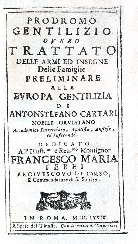 Magnifico 'esemplare di dedica' con legatura alle armi: Cartari - Prodromo gentilizio - Roma 1679