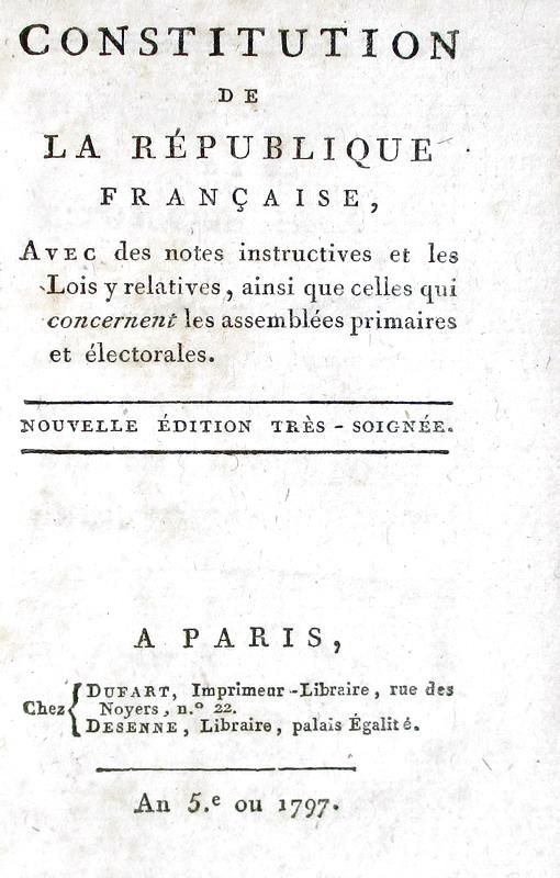 La Costituzione francese: Constitution de la République Francaise - Paris 1797