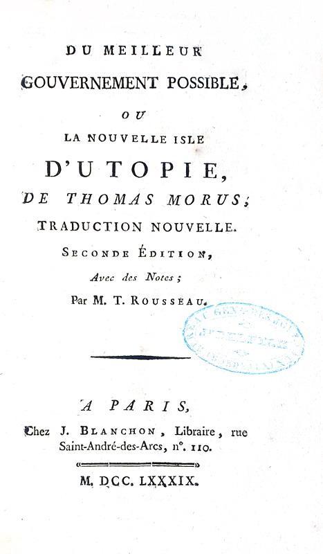Thomas More - Du meilleur gouvernement possible ou la nouvelle isle d'Utopie - A Paris 1789