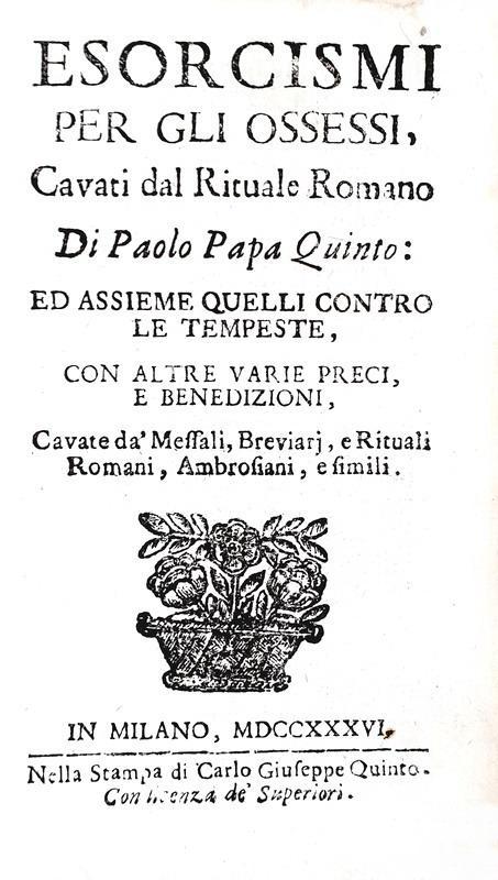 L'esorcismo nel Settecento: Giustobuoni - Esorcismi per gli ossessi & Il medico spirituale - 1736