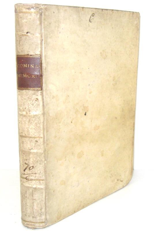 Un classico della storia di Francia: Commynes - Delle memorie intorno alle principali attioni - 1640