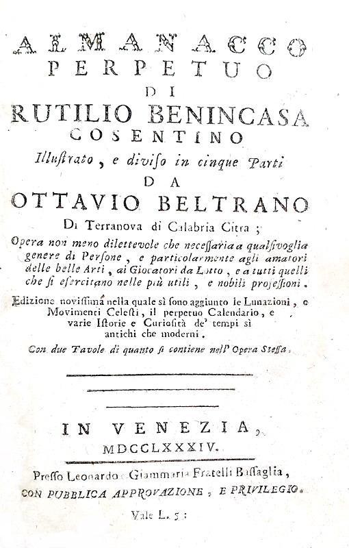 Un classico di astrologia: Rutilio Benincasa - Almanacco perpetuo - 1784 (con decine di xilografie)