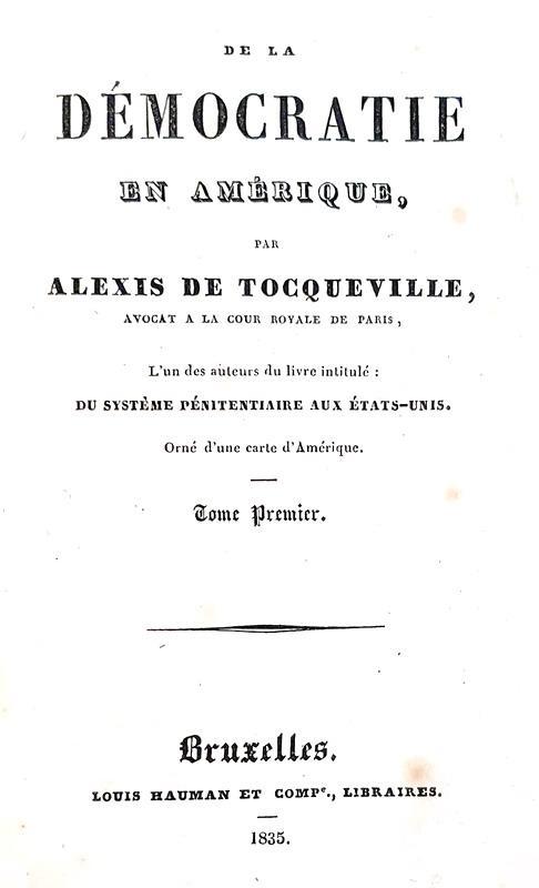 Alexis de Tocqueville - De la démocratie en Amérique - 1835 (rara seconda edizione)