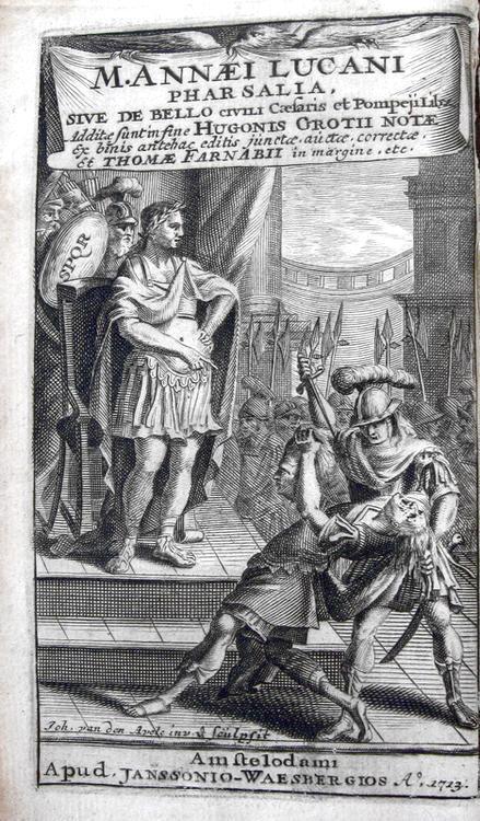 Un grande classico latino: Lucanus - Pharsalia sive De bello civili Caesaris et Pompeji libri - 1714