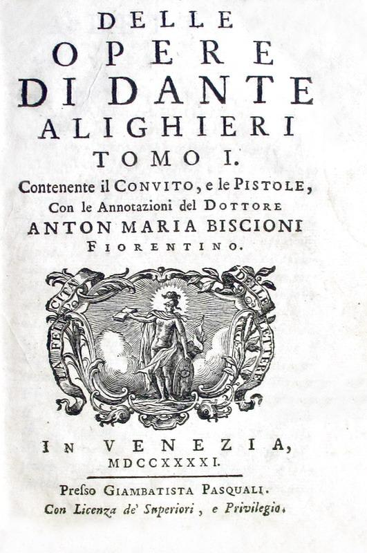 Dante Alighieri - Le opere minori (Vita nova, Convivio, De volgari eloquentia) - Venezia 1741