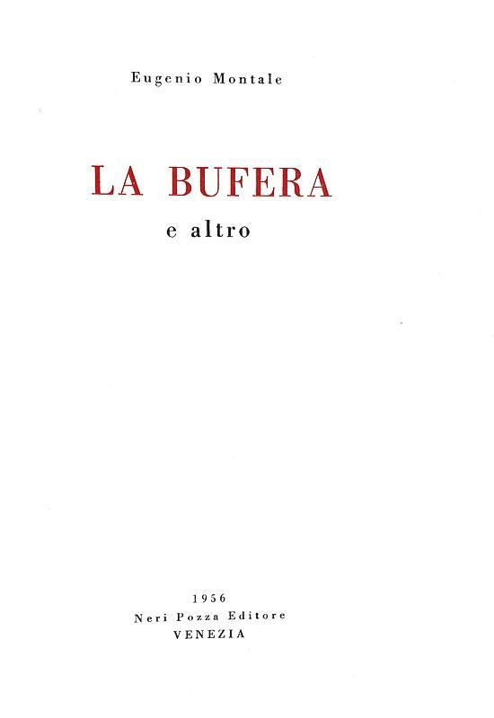 Eugenio Montale - La bufera e altro - Vicenza 1956 (prima edizione tirata in 1000 esemplari)