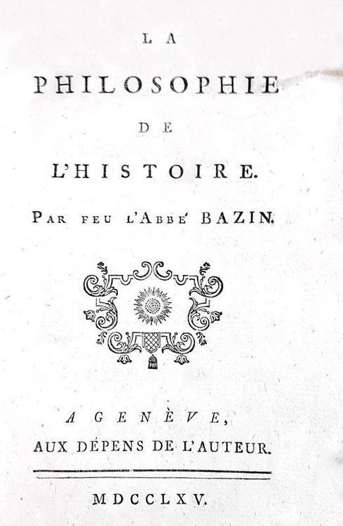 Un capolavoro dell'Illuminismo: Voltaire - La philosophie de l'histoire - 1765 (prima edizione)