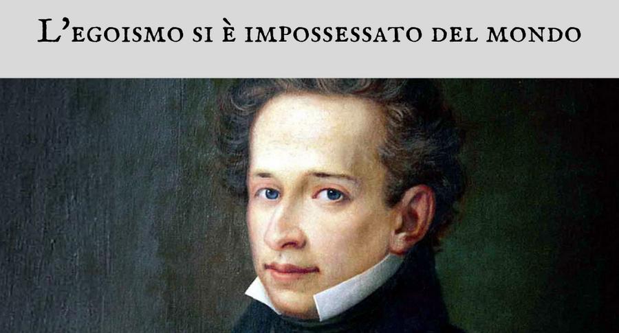 Giacomo Leopardi - L'egoismo si è impossessato del mondo