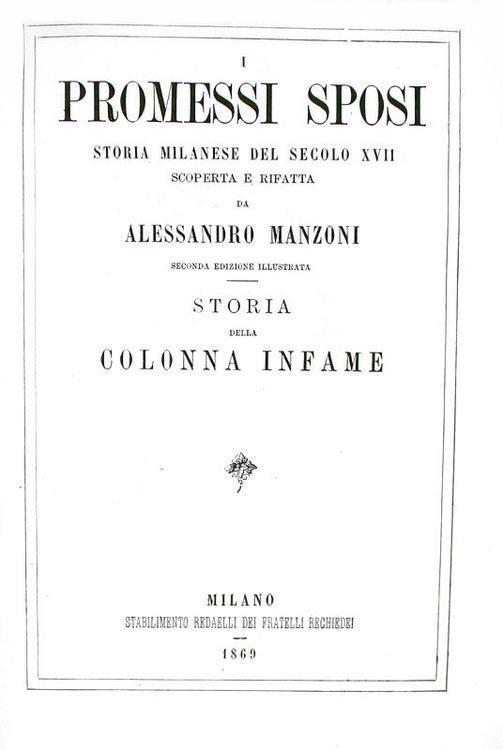 Alessandro Manzoni - I promessi sposi e Opere varie - 1869/70 (ultima edizione curata dall'Autore)