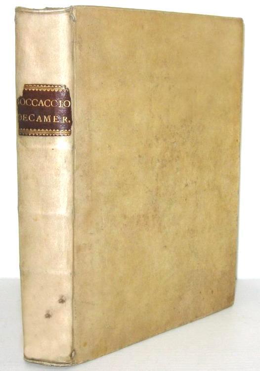 Un capolavoro della letteratura trecentesca: Giovanni Boccaccio -Il Decamerone - 1527 (ma 1729)