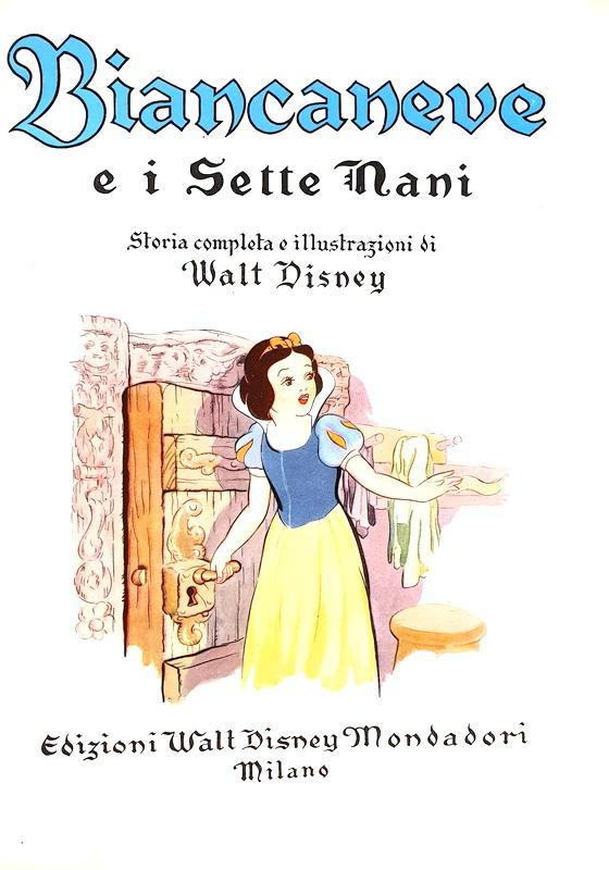Un classico di Walt Disney: Biancaneve e i sette nani - Milano 1940 (prima edizione - illustrato)