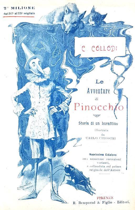 Collodi - Le avventure di Pinocchio. Storia di un burattino illustrata da Carlo Chiostri - 1924