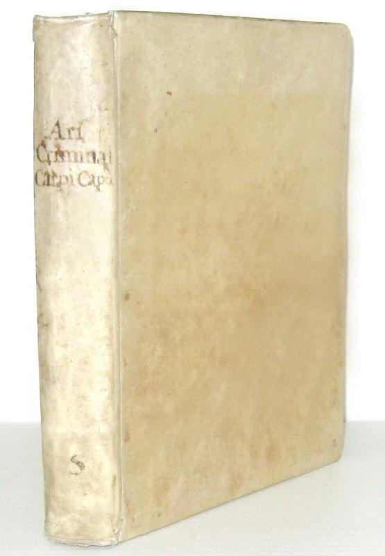 Inquisizione e tortura: Giovanni Francesco Leoni - Criminalis artis anotomia - 1694 (prima edizione)