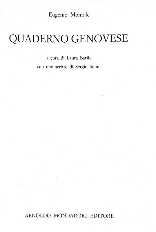 Il diario giovanile di Eugenio Montale: Quaderno genovese - Mondadori 1983 (prima edizione)