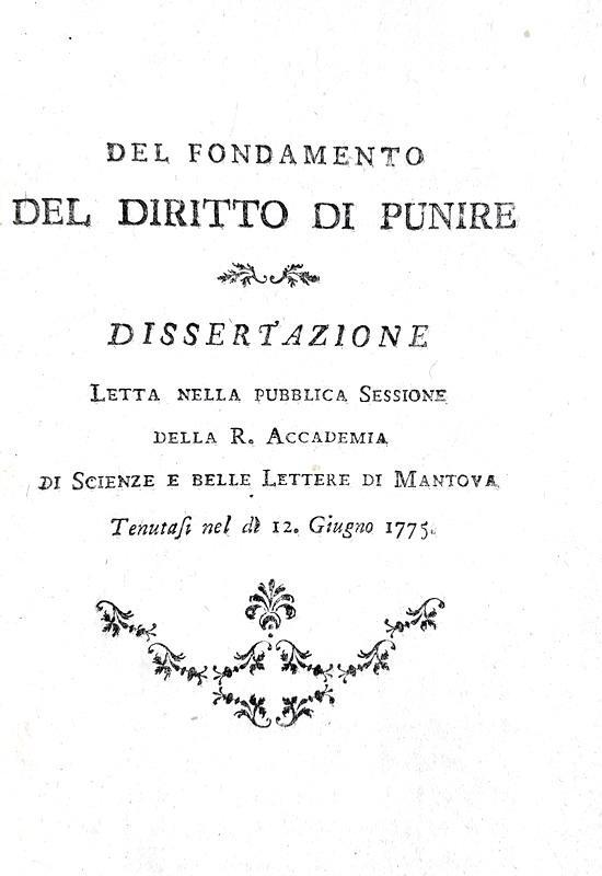 Giovanni Battista Gherardo d'Arco - Il fondamento del diritto di punire - 1775 (rara prima edizione)