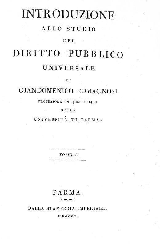 Romagnosi - Introduzione allo studio del diritto pubblico - Bodoni 1805 (rara prima edizione)