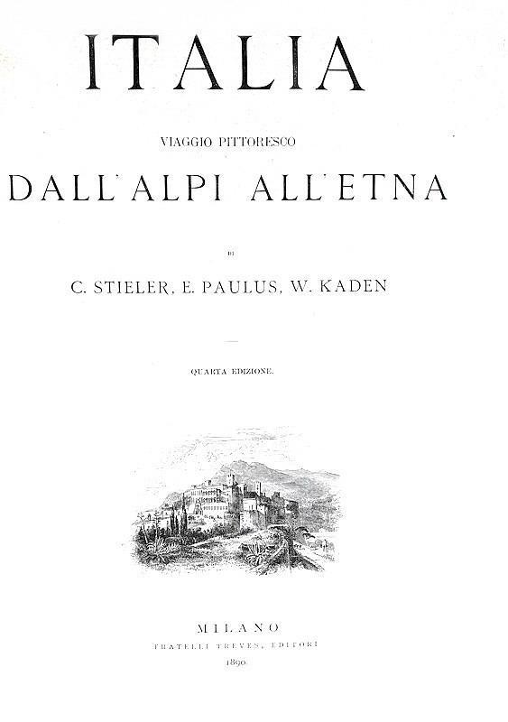 Italia. Viaggio pittoresco dall'Alpi all'Etna - 1890 (con 930 splendide illustrazioni xilografiche)
