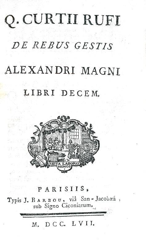 Le gesta di Alesssandro Magno: Curtius Rufus - De rebus gestis Alexandri Magni historia - 1757