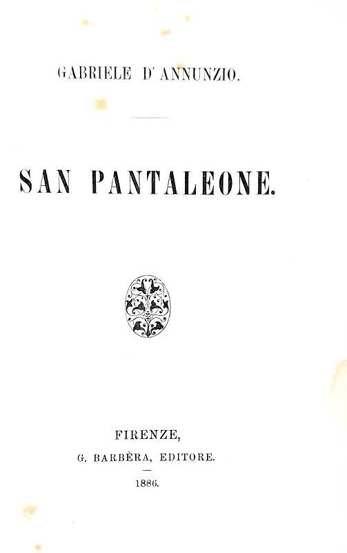 Gabriele D'Annunzio - San Pantaleone - Firenze 1886 (rara prima edizione in brossura editoriale)