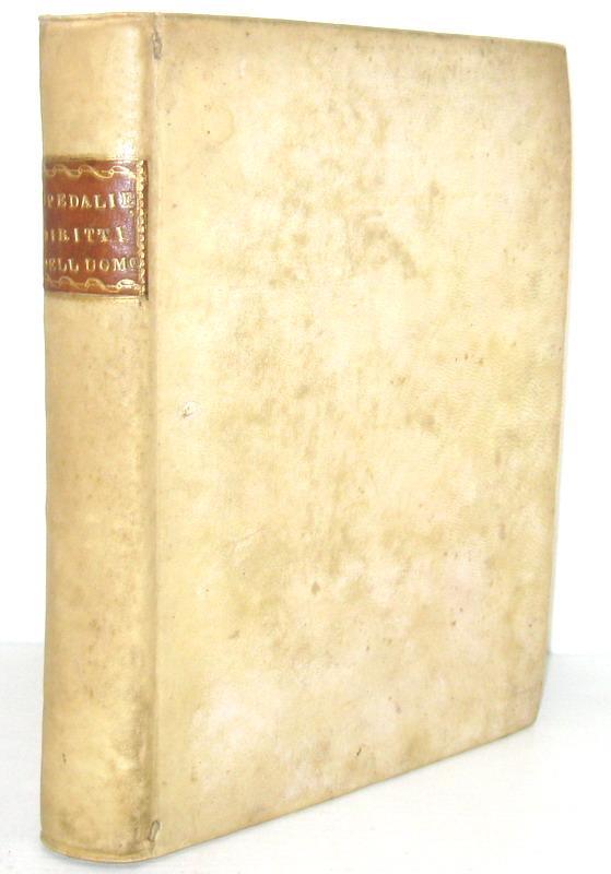 Illuminismo e Rivoluzione francese: Nicola Spedalieri - Dei diritti dell?uomo 1791 (prima edizione)