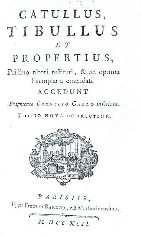 Catullus, Tibullus et Propertius - Opera (Carmina et Elegiae) - Paris 1792 (bellissima legatura)