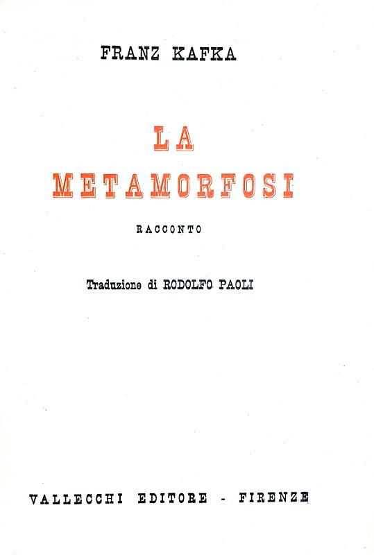 Franz Kafka - Le metamorfosi - Firenze, Vallecchi 1934 (rara prima edizione italiana)