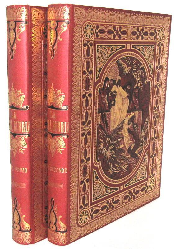 La Sacra Bibbia. Antico e Nuovo testamento - 1880 (stupenda legatura e 230 tavole di Gustave Doré)