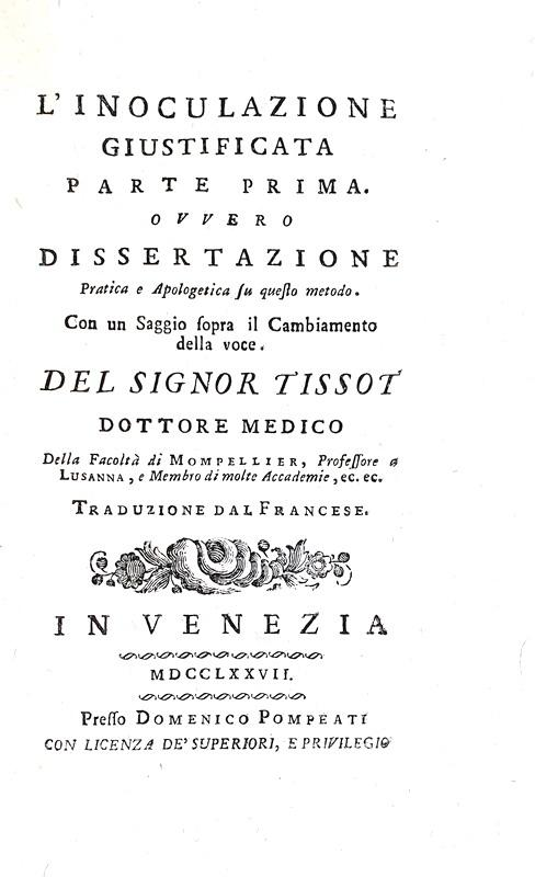 Storia della vaccinazione: Tissot - L'inoculazione; Sul cambiamento della voce; L'annegamento - 1777